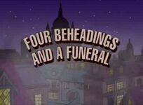 Four Beheadings And A Funeral Title Card