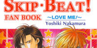Skip Beat! Fanbook - Love Me!