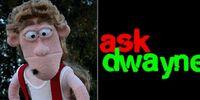 Ask Dwayne