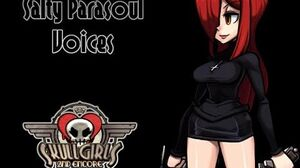 Skullgirls Salty Parasoul Voices