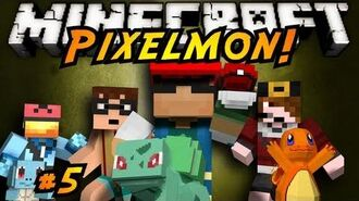 Minecraft Pixelmon Episode 5!