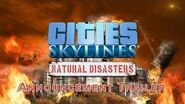 Cities Skylines - Natural Disasters Announcement Trailer