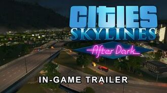 Cities Skylines - After Dark - PAX Prime 2015 In-Game Trailer