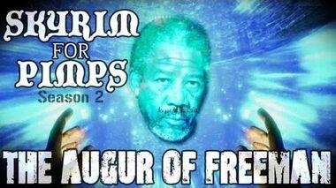 Skyrim For Pimps - The Augur of Freeman (S2E03)-0