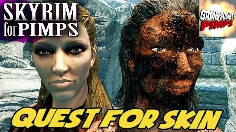 Skyrim for Pimps - Quest For Skin (S6E39) - GameSocietyPimps