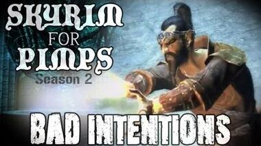 Skyrim For Pimps - Bad Intentions (S2E02) College of Winterhold Walkthrough-0