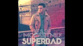 Jesse McCartney - Superbad (Audio)