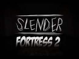 Slender Fortress