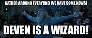 Gunma- meme- 4- Deven is a wizard