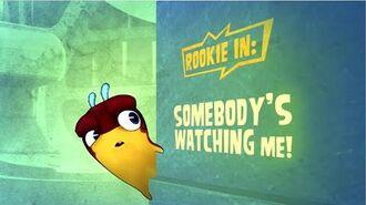 Slugisode Somebody's Watching Me