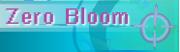 Zero Bloom