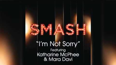I'm Not Sorry - SMASH Cast
