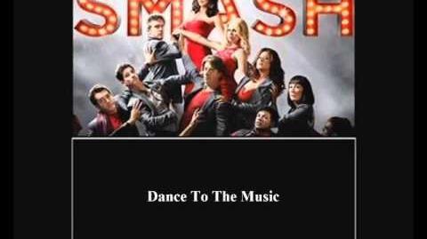 Smash - Dance To The Music HD