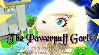 """""""The Powerpuff Gorls"""" - A Smash 4 Compilation Video by the Zelda Social Thread of Smashboards"""