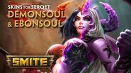 SMITE - New Skins for Serqet - Demonsoul and Ebonsoul