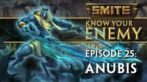 SMITE Know Your Enemy 25 - Anubis