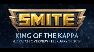 SMITE 4.2 Patch Overview - King of the Kappa (February 14, 2017)