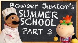 SML Movie Bowser Junior's Summer School 3