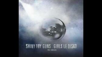 Shiny Toy Guns - Major Tom