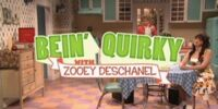 Bein' Quirky with Zooey Deschanel