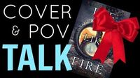 ICE LIKE FIRE Cover POV Talk!