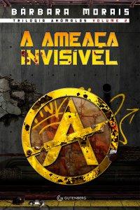 A AMEACA INVISIVEL