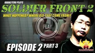 Soldier Front 2 Gameplay E2P3 What Happened? Where Did That Come From?