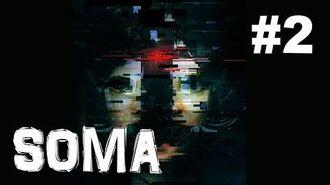 SOMA ➤ Прохождение 2 ➤ А где же космос?