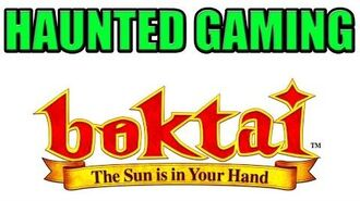 "Haunted Gaming - ""Boktai- Black Sun"" (CREEPYPASTA)"