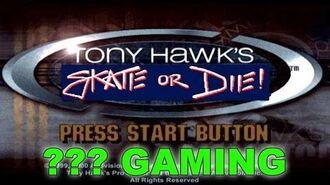 ??? Gaming - Tony Hawk- Skate or Die (CREEPYPASTA)