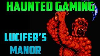 """Lucifer Manor (NES)"" (Haunted Gaming)"