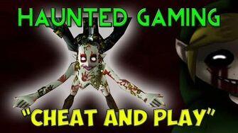 """Haunted Gaming - """"CHEAT AND PLAY"""" (Creepypasta)"""