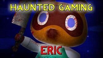 Haunted Gaming - Eric