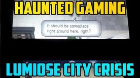 """Lumiose City Crisis"""
