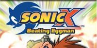 Sonic X: Beating Eggman