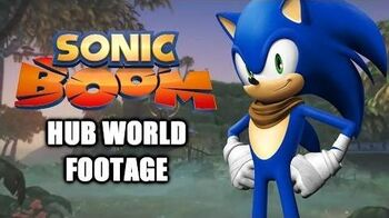 Sonic Boom - Hub World Footage