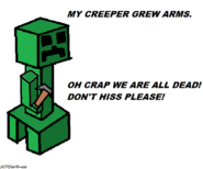 CreeperGotzArms