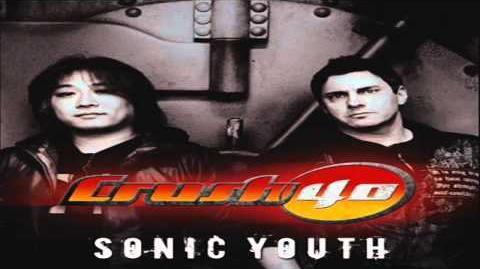 Crush 40 - Sonic Youth