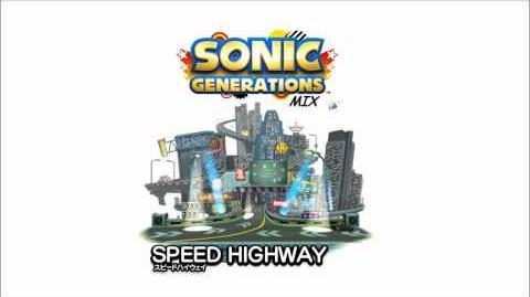 Generations Mixes - Speed Highway