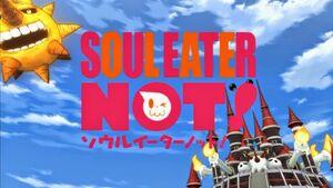 Soul Eater NOT! Anime Opening