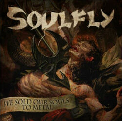 We Sold Our Souls to Metal