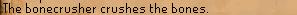 Bonecrusher message