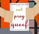 Eat, Pray, Queef (book)