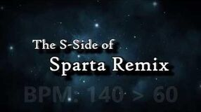The S-Side of Sparta Remix