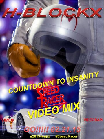 File:H-Blockx- Countdown to Insanity (Speed Racer Video Mix) Poster.jpg