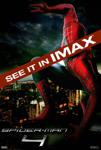 File:Spider-Man 4- The IMAX Experience Poster.jpg