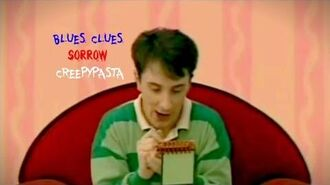 Cartoon Creepypasta - Blues Clues - Sorrow-1