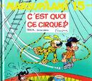 C'est quoi ce cirque !?