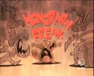 Honourary-freak episode