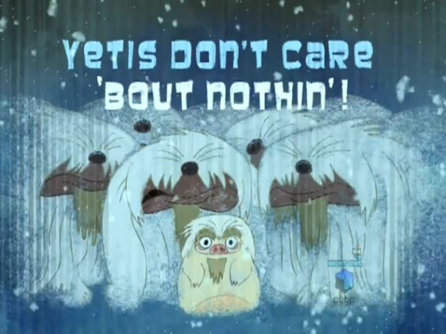 File:Yetis dont care about Nothin-episode.png